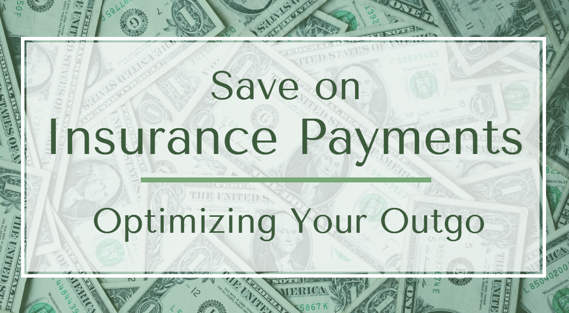 Save on Insurance Payments