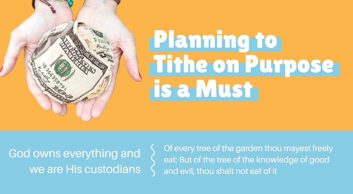 Planning to Tithe on Purpose is a Must