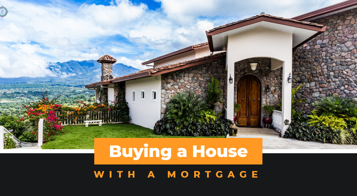 Buy a House with a Mortgage