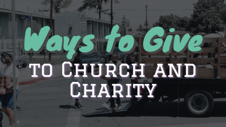 Ways to Give to Church and Charity