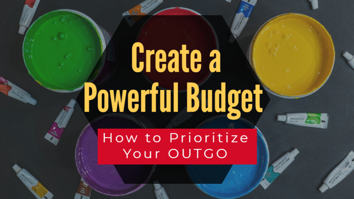 Create a Powerful Budget