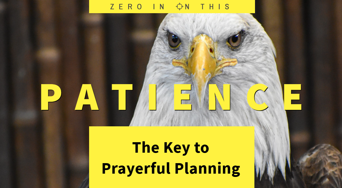 Patience - The Key to Prayerful Planning