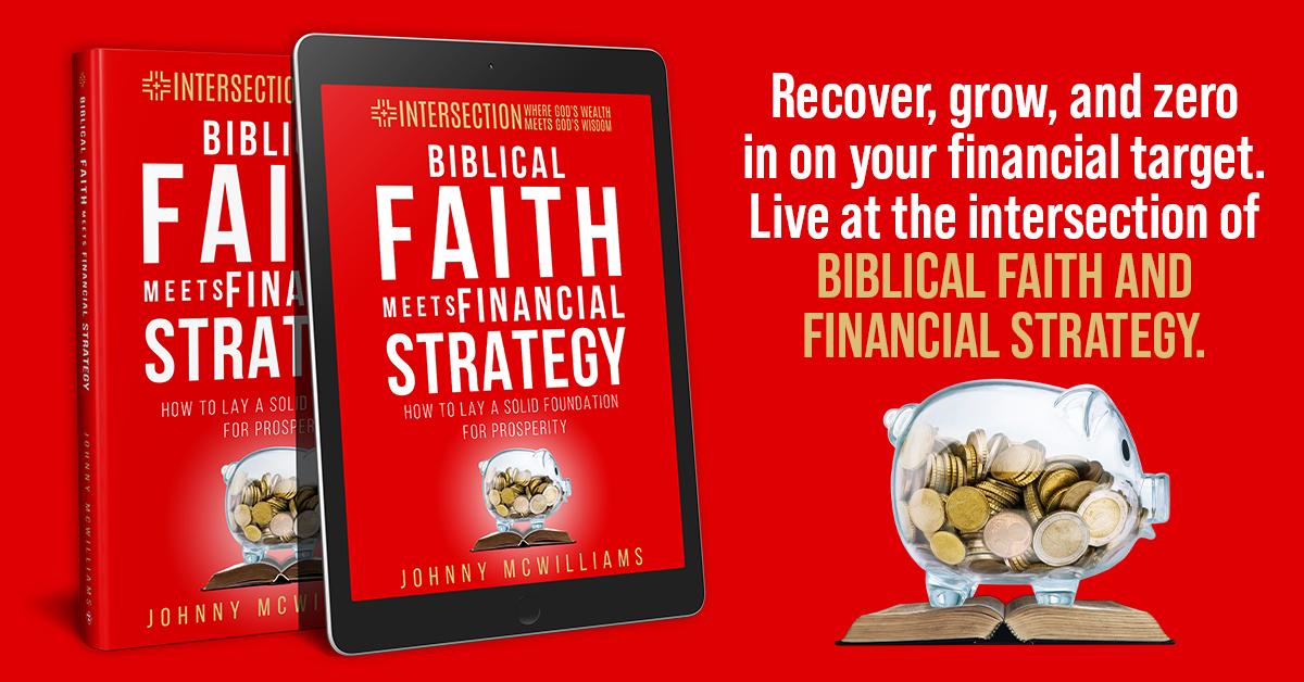 Biblical Faith Meets Financial Strategy